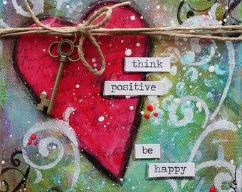 Think Positive Be Happy    6x6 canvas
