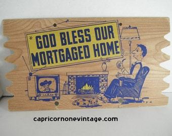 Vintage Novelty Postcard God Bless Our Mortgaged Home 1960s Postcard Plack Mailer Vintage Kitsch Mid Century Wall Decor Movie Prop Gag Gift