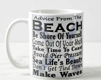 Inspirational Quote, Beach, Relax, Mug