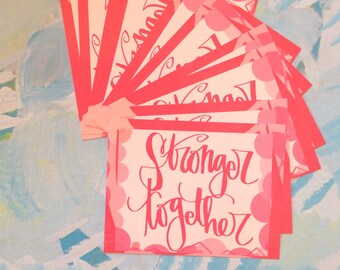 stronger together - pink postcard for writing your representatives in government, or cheering up a friend, or annoying your senators