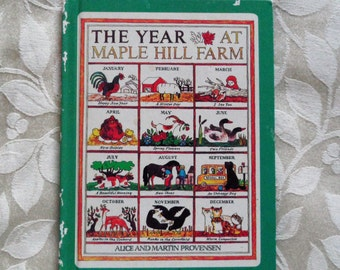 The Year at Maple Hill Farm by Alice & Martin Provensen 1978 Hardcover