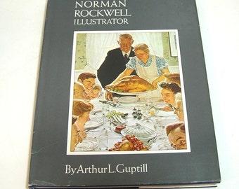 Norman Rockwell Illustrator by Arthur L. Guptill, Vintage Book