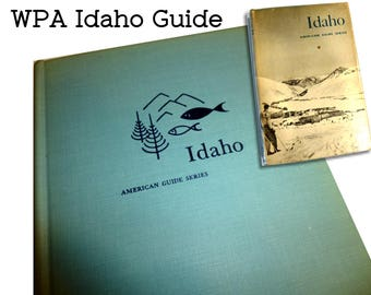 Idaho: A Guide in Word and Pictures. 1950 Book 1950. Second Revised Edition. WPA Writers Project Hardcover & Dust Jacket. Idaho History Book
