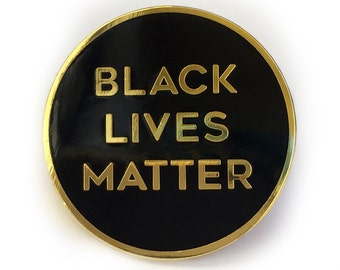 "Black Lives Matter 1"" Enamel Lapel Pin"