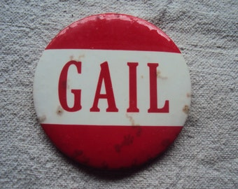 """Large 3 1/2 """" Vintage 50s  Amusement Park Red and White NAME Badge Pin GAIL"""