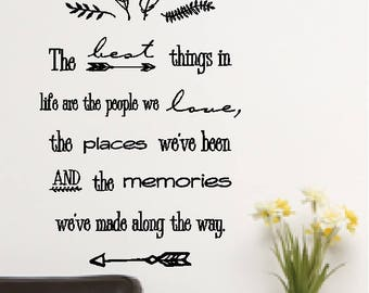 The Best Things In Life...People Places Memories Inspirational Quotes Family/Friends Wall Words Sayings Lettering Removable Home Decal
