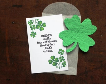 Friends are like four leaf clovers-  SET OF 8 - includes color printed card, seed paper shamrock, and glassine envelope