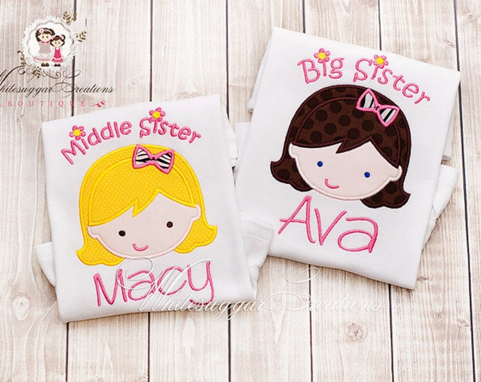 Little Sister Shirt, Middle Sister Shirt, Big Sister Embroidered Shirt - Custom Personalized Siblings Outfit