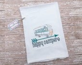 Custom Monogrammed Happy Campers RV Motorhome Dish Towel potato sack Gauze Towel