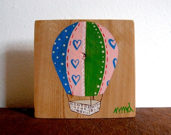 Little Hot Air Balloon - Remnant Cedar Wood - Rustic Children's Room Art - Handpainted Original Nursery Art - Green, Pink and Blue Hearts