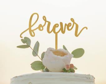Forever Cake Topper - Wedding Cake Topper - Anniversary Cake Topper - Custom Cake Topper