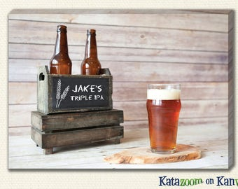 "Personalized Craft Beer Art Canvas Print - With YOUR Name and ""Brew"""