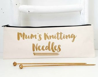 Mum's Knitting Needles | Knitting Needle Case | Mother's Day Knitting Gift | Knitting Bag | Gift For Knitters