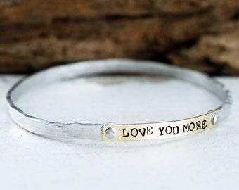 Personalized Bangle Bracelet, Love you More Bangle Bracelet, Riveted Cuff Bracelet, Mom Bracelet, Mothers Bracelet, Motivational Jewelry