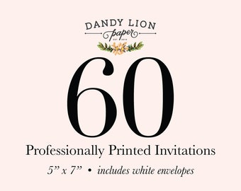 60 Professionally Printed Invitations (Free Shipping)
