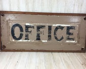 Vintage Repurposed Drawer Front Office Sign