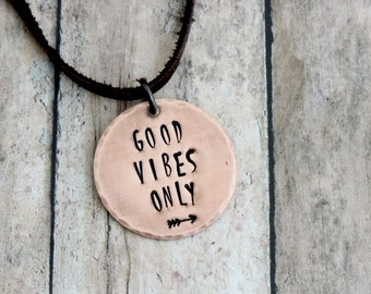 Good Vibes Only Necklace - Copper Quote Necklace - Positive Feelings - Stamped Jewelry - Inspirational Pendant