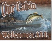 Vintage Style Tin Sign, Our Cabin Welcomes All, man cave, fishing, garage decor, wall hanging