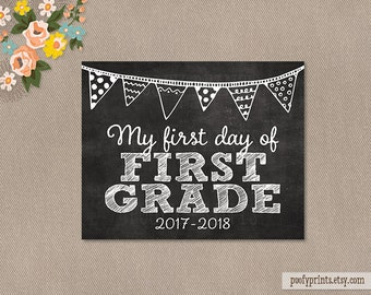 First Day of 1st Grade Chalkboard Printable Sign - 8x10 Printable First Day of Elementary School Sign 2017 - 2018 - INSTANT DOWNLOAD - 500