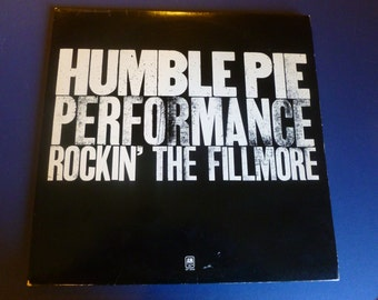 Humble Pie Performance Rockin' The Fillmore Vinyl Record SP 3506 Double A&M Records 1971