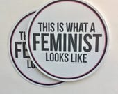 this is what a feminist looks like | bad homebre, nasty woman | vinyl sticker
