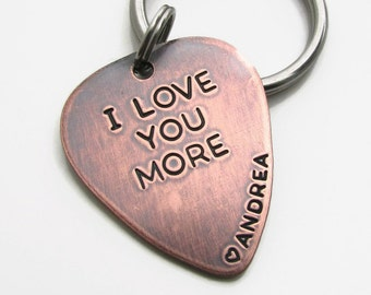 Personalized Guitar Pick KeyChain - engraved gift - Personalized Copper Hand Stamped Guitar Pick - Mens Gift - I Love You More Key Chain