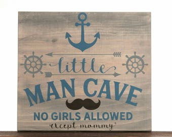 Nautical Nursery - Nautical  Baby Shower - Nautical Sign - No Girls Allowed - Little Man Cave - Nautical Decor - Nautical  - Mustache Sign