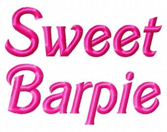 "Sweet Barpie Machine Embroidery Font - Sizes 1"",2"",3"",4"" BUY 2 get 1 FREE"