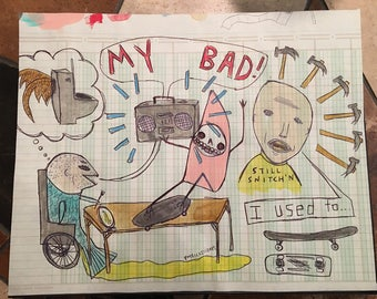 My Bad (original drawing)