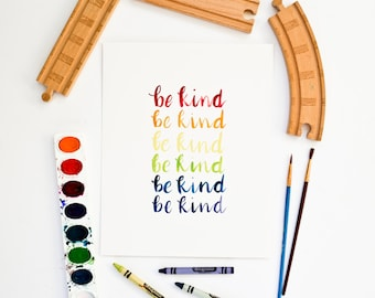 Be Kind Print, Nursery Decor, Kids Room Art, Rainbow Print, Playroom Decor, Classroom Print, Pride Print, For Kids, Whimsical Watercolor Art