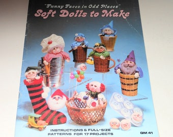 Vintage 1982 Soft Dolls To Make - Funny Faces In Odd Places - Full Size Patterns For 17 Projects - Christmas Ornaments, Baker, Nurse, Muffin