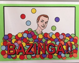 Bazinga Sheldon Card BBT Birthday or Blank
