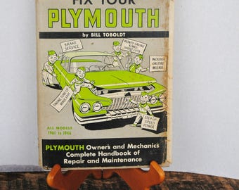 Vintage 1961 Fix Your Plymouth Book All Models 1961 to 1946 By Bill Toboldt