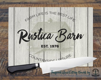 Glass Cutting Board - Barn | Farm Life is the Best Life | Small or Large Kitchen Art for Your Countertop