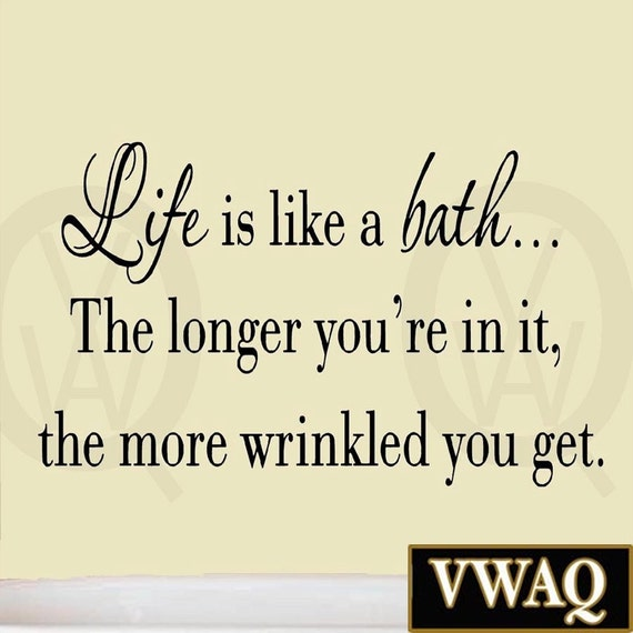 life is like a bath wall decal bathroom quotes sayings vinyl. Black Bedroom Furniture Sets. Home Design Ideas