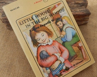 Little House In The Big Woods Paperback Book by Laura Ingalls Wilder