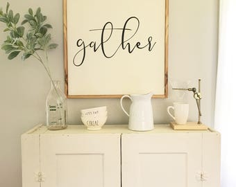 Gather sign. Frame made from reclaimed barn wood