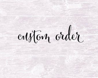 Elle Ponder custom order