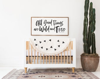 Wild and Free - Wood Sign