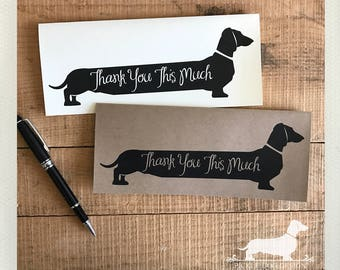 Long Doxie Thank You. Note Card -- (Thank You Card, Thank You This Much, Gracias, Thanks, Dog, Dachshund, Vintage-Style, Weiner Dog, Rustic)
