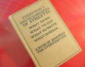 Antique Etiquette Book - Every Man's Encyclopaedia Of Etiquette - Vol. 2  - Emily Holt
