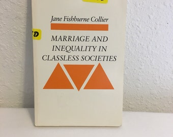 Jane Fishburne Collier, Marriage and Inequality in Classless Societies