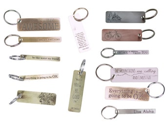 Keychains, Text Keychains, Everything is going to be OK, Brass, You are Awesome, Bike, Mountains are calling, Copper, Cabin, Mountain Cabin