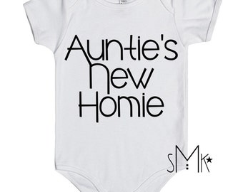 Auntie's New Homie, Auntie onesie, Auntie baby, niece, nephew, gift from Aunt, Aunt to be, Aunt onesies
