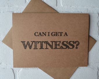 CAN I get a WITNESS personal attendant card funny bridal party card be my junior bridesmaid card proposal cards witness cards wedding party