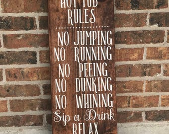 Pool Rules Sign-Hot Tub Rules-Hot Tub-Pool-Relax-Sip a Drink-Blue-Rustic-11.25x30""