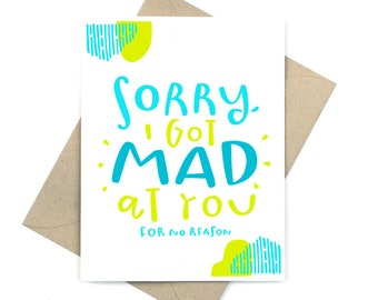 sorry card - sorry I got mad at you for no reason
