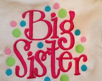 20% OFF Entire Shop Big sister Custom saying embroidered t-shirt or one piece w/snaps, toddlers, boys, girls