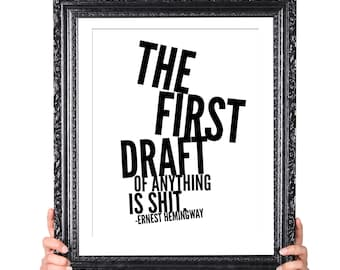 First Draft, Hemingway Quote on Writing, Gift for Writer, Writer Quote, Literary Gifts, English Major Gift, Author Quote, Writer Inspiration