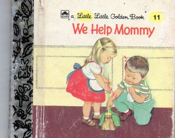 Vintage Little Golden Book Little Little Golden Book 1959 # 11 We Help Mommy by Jean Cushman, Pictures by Eloise Wilkin Hard to Find Mini